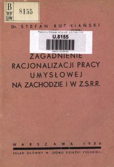 Zagadnienie racjonalizacji pracy umysłowej na Zachodzie i w Z.S.R.R.