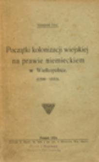 Początki kolonizacji wiejskiej na prawie niemieckiem w Wielkopolsce : 1200-1333