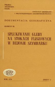 Spłukiwanie gleby na stokach fliszowych w rejonie Szymbarku = Slopewash on flysch slopes in the region of Szymbark