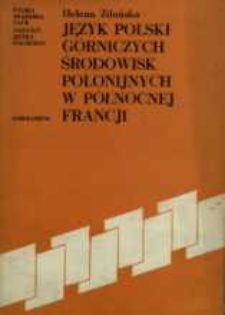 Język polski górniczych środowisk polonijnych w północnej Francji