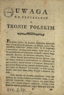 Uwaga Na Przyszłosc O Tronie Polskim