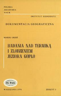 Badania nad termiką i zlodzeniem jeziora Gopło = Investigation of the thermic regime and of ice formation at lake Gopło