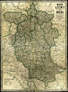 Mapa Litwy i Rusi (Litwa, Białoruś, Podole, Wołyń i Ukraina) na podst. najnowszych źródeł oprac. przez J. M. Bazewicza