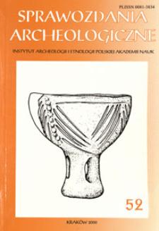 Sprawozdania Archeologiczne T. 52 (2000), Spis treści