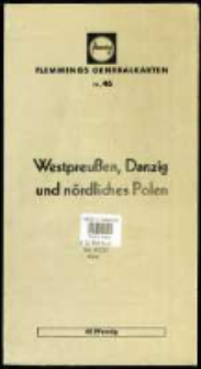 Westpreussen, Danzig und nördliches Polen