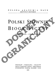 Polski słownik biograficzny T. 15 (1970), Kozłowska Zofia - Kubacki Stanisław, Część wstępna
