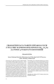 Charakteryzacja warstw epitaksjalnych z tellurku kadmowo-rtęciowego (Hg1-xCdxTe) za pomocą wykonanych fotodiod = Characterization of mercury cadmium telluride (Hg, Cd, Te) epitaxial layers using the manufacturing photodiodes
