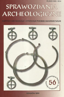Sprawozdania Archeologiczne T. 56 (2004), Chronicle