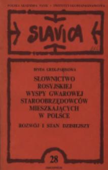 Słownictwo rosyjskiej wyspy gwarowej staroobrzędowców mieszkających w Polsce : rozwój i stan dzisiejszy