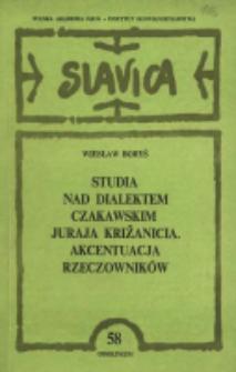 Studia nad dialektem czakawskim Juraja Križanicia : akcentuacja rzeczowników