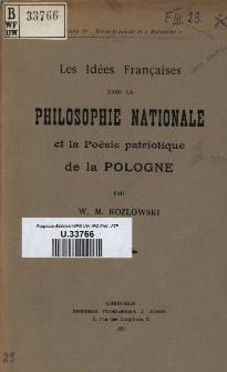 Les idées françaises dans la philosophie nationale et la poésie patriotique de la Pologne