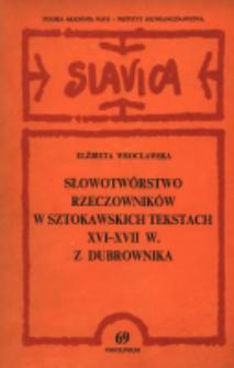 Słowotwórstwo rzeczowników w sztokawskich tekstach XVI-XVII w. z Dubrownika
