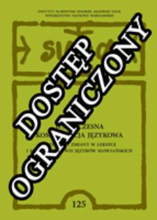 Współczesna komunikacja językowa : najnowsze zmiany w leksyce i słowotwórstwie języków słowiańskich
