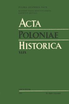 Acta Poloniae Historica. T. 49 (1984), Comptes rendus
