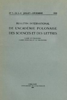 Bulletin International de L'Académie Polonaise des Sciences et des Lettres : Classe de Philologie : Classe d'Histoire et de Philosophie. (1936) No. 4-6. I-II Avril-Juin