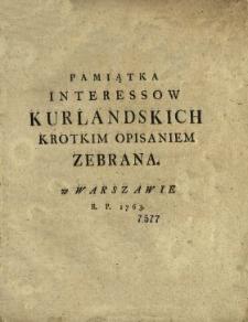 Pamiątka Interessow Kurlandskich Krotkim Opisaniem Zebrana