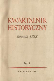 Kwartalnik Historyczny R. 69 nr 1 (1962), Listy do redakcji