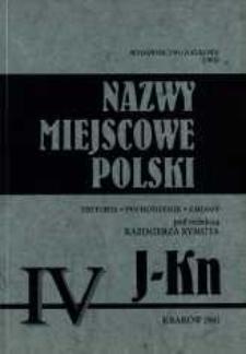 Nazwy miejscowe Polski : historia, pochodzenie, zmiany. [T.] 4, J-Kn