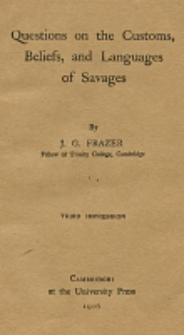 Questions on the customs, beliefs and languages of savages