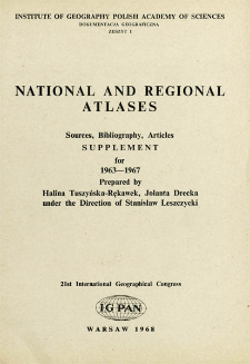 National and regional atlases : sources, bibliography, articles : supplement for 1963-1967