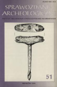 Sprawozdania Archeologiczne T. 51 (1999), Spis treści