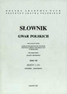 Słownik gwar polskich. T. 7 z. 3 (22), (Dżwierze-Ferszterek)