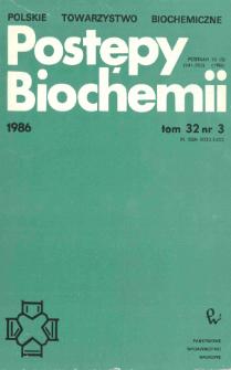 Postępy biochemii, Tom 32, Nr 3
