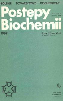Postępy biochemii, Tom 33, Nr 2-3