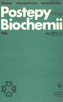 Postępy biochemii, Tom 32, Nr 4