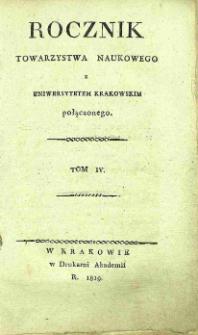 Rocznik Towarzystwa Naukowego z Uniwersytetem Krakowskim Połączonego, 1819, vol. IV
