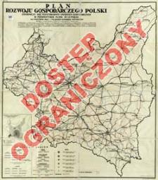 Plan rozwoju gospodarczego Polski : zasadnicza sieć podstawowych urządzeń gospodarczych w perspektywie planu 30-to letniego : na podstawie prac I-go Polskiego Kongresu Inżynierów