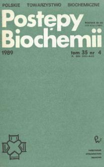 Postępy biochemii, Tom 35, Nr 4