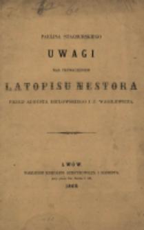 Uwagi nad tłumaczeniem Latopisu Nestora przez Augusta Bielowskiego i J. Wagilewicza