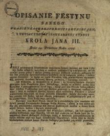 Opisanie Festynu Danego W Łazienkach Rezydencyi Letniey J.K.M. Z Okolicznosci Inauguracyi Statui Krola Jana III. Dnia 14. Września Roku 1788