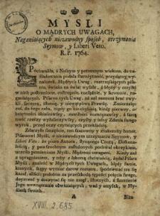 Mysli O Mądrych Uwagach Naganiaiących niezawodny sposob utrzymania Seymow y Liberi Veto R. P. 1764