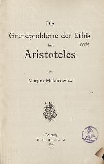 Die Grundprobleme der Ethik bei Aristoteles