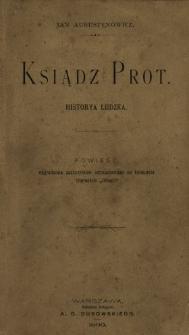 Ksiądz Prot : historya ludzka