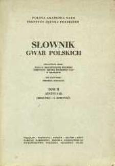 Słownik gwar polskich. T. 2, Z. 2 (5), Biegunka-I. Borować
