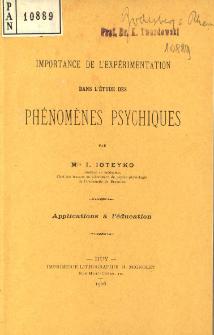 Importance de l'expérimentation dans l'étude des phénoménes psychiques : applications à l'éducation