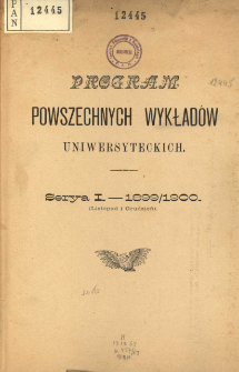 Program powszechnych wykładów uniwersyteckich. Serya I 1899/1900 Listopad i Grudzień.