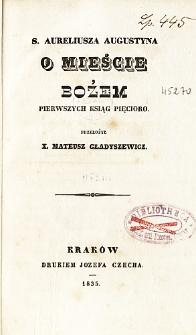 S. Aureliusza Augustyna O mieście Bożem ksiąg pięcioro