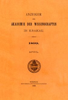 Anzeiger der Akademie der Wissenschaften in Krakau. No 4 April (1899)