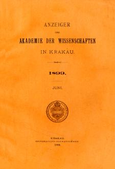 Anzeiger der Akademie der Wissenschaften in Krakau. No 6 Juni (1899)