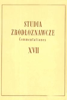 Studia Źródłoznawcze = Commentationes T. 17 (1972), Strony tytułowe, spis treści