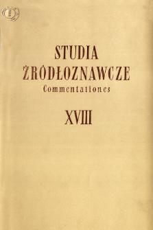 Studia Źródłoznawcze = Commentationes. T. 18 (1973), Title pages, Contents