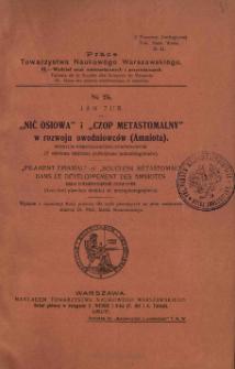 """""""Nić osiowa"""" i """"czop metastomalny"""" w rozwoju owodniowców (Amniota) : studyum embryologiczno-porównawcze"""