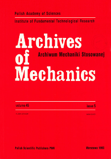 Archives of Mechanics Vol. 45 nr 5 (1993)