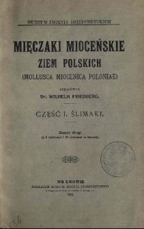 Mięczaki mioceńskie ziem polskich = (Mollusca miocenica Poloniae) . Cz. 1, Z. 2 Ślimaki