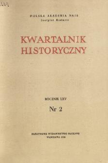 Kwartalnik Historyczny R. 65 nr 2 (1958), Dyskusje i polemiki