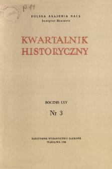Kwartalnik Historyczny R. 65 nr 3 (1958), Dyskusje i polemiki